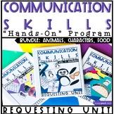 Communication Skills: Speech Therapy Requesting BUNDLE