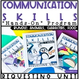 Communication Skills: Speech Therapy Requesting BUNDLE