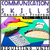 Hands On Program: Requesting Unit Speech Language Therapy (Food)