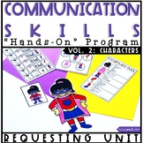 Hands On Program: Requesting Unit in Speech and Language T