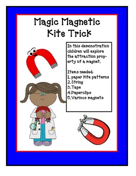 Hands On Science Lab-  Magnetic Kite Variables for (K, 1st and 2nd) and a Song