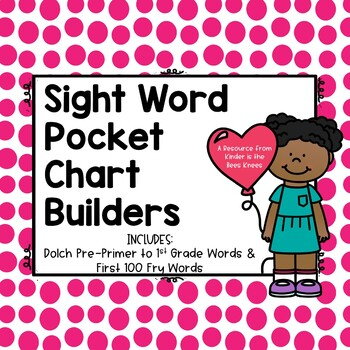 Sight Word Builder for Pocket Chart (Valentine Themed)