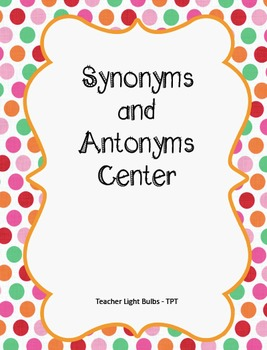 Hands-On Synonym and Antonym Center