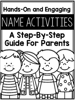 Hands-On and Engaging Name Activities: A Step-By-Step Guide For Parents