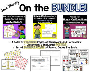Hands On Equations - Bundle - Posters, Classwork, Homework and Manipulatives