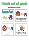 Hands Out Of Pants Social Story Flip Book