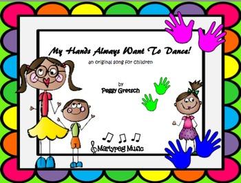 Hands Song/ Beginning of School Song/Novelty Song