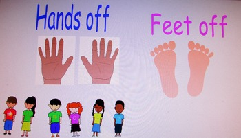 Hands off Feet off