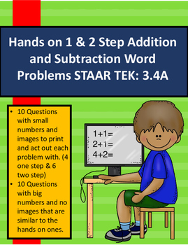 3.4A Hands on 1 & 2 Step Addition and Subtraction Word Problems STAAR