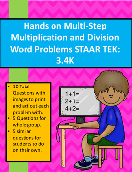 3.4K Hands on 1 & 2 Step Multiplication & Division Word Problems STAAR