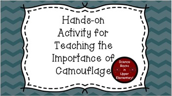 Hands-on Activity for Teaching the Importance of Camouflage