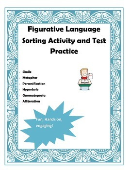 Hands on Figurative Language (6 types) Sorting Activity AN