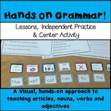 Hands on Grammar: Nouns, Articles, Adjectives and Verbs