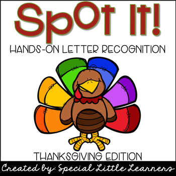 Hands-on Letter Recognition {Thanksgiving Themed}