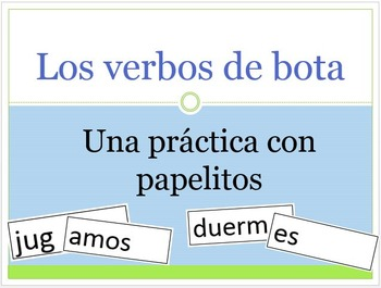 Hands-on Practice with Boot Verbs and Papelitos