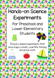 Hands-on Science Experiments for Preschool and Lower Elementary Students