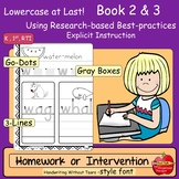 Lowercase Intervention or Homework Practice: HWT Style Font