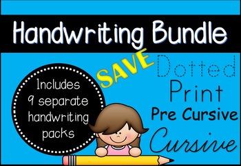 Handwriting Activity Bundle (Dotted Print, Print, Pre-Cursive and Cursive)