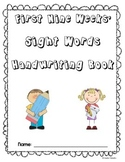 Sight Words Handwriting Book- First Nine Weeks