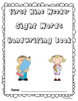 Sight Words Handwriting Book- First Nine Weeks