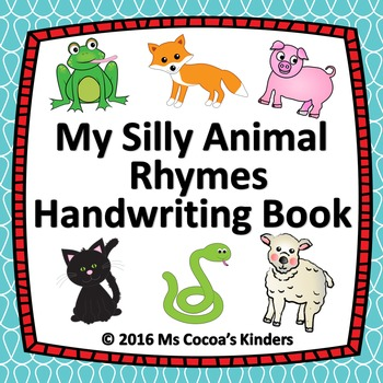Handwriting Book - My Silly Animal Rhymes