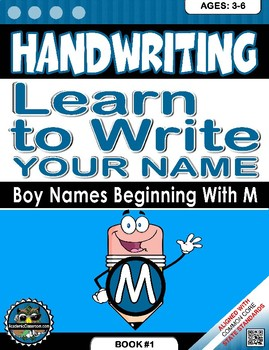 Handwriting Daily Practice: Learn To Write Your Name. Boy Names Beginning With M