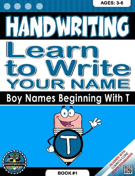 Handwriting Daily Practice: Learn To Write Your Name. Boy Names Beginning With T