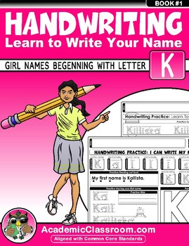 Handwriting Daily Practice Learn To Write Your Name. Girl Names Beginning With K