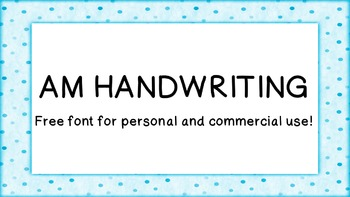 AM Handwriting Font - Commercial Use