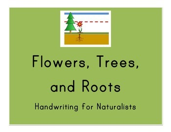 Flowers, Trees, and Roots: Primary Handwriting