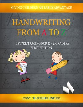 Handwriting From A to Z Letter Tracing for K - 2 Graders