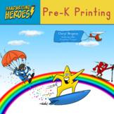 Handwriting Heroes: Pre-K Printing