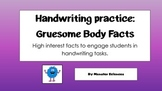 Handwriting Lesson Bundle for the Whiteboard:  Gruesome Body Facts