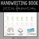 Handwriting Letter Formation Book for eary ed and sped