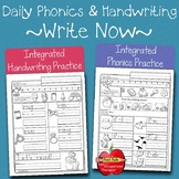 Integrated Phonics & Handwriting  Practice: Kindergarten & 1st Grade ~Write Now~