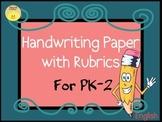 Handwriting Paper with Self-Check Rubrics PK-2
