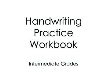 Handwriting Practice Workbook for Intermediate Grades