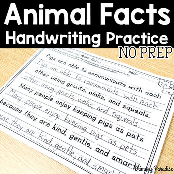 Handwriting Practice Animal Facts NO PREP: Grades 1,2,&3