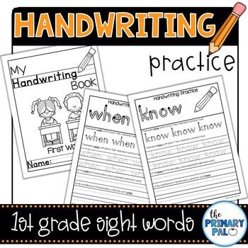 Handwriting Practice: First Grade List Sight Words