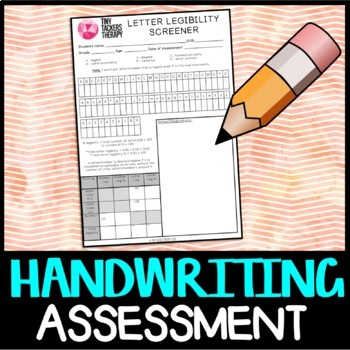 Handwriting Practice: Letter + Number Legibility/Formation Screener/Assessment