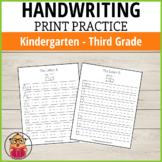 Handwriting Practice: Print - K - 3rd