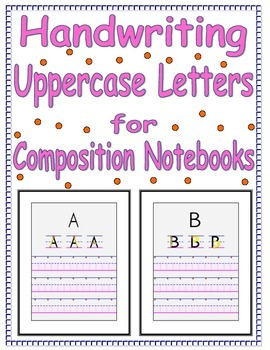 Handwriting Practice-Uppercase Letters for a Composition Notebook