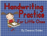 Handwriting Practice for Little Ones