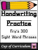 Handwriting Practice with Fry Phrases