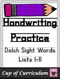 Handwriting Practice with Dolch Sight Words
