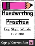 Handwriting Practice with Fry Sight Words