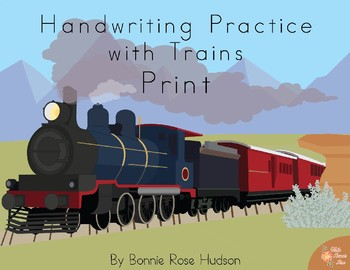 Handwriting Practice with Trains: Print Style