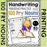 Handwriting Printing Practice: 100 Fry Nouns with Picture Support
