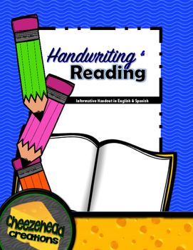Handwriting & Reading: Informative Handout for Parents in English & Spanish