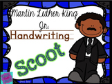 Handwriting Scoot- MLK - Martin Luther King Day
